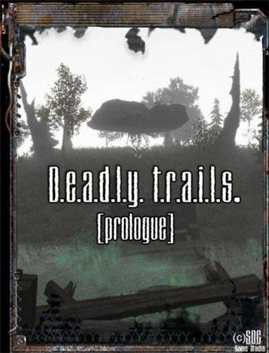 S.T.A.L.K.E.R. Deadly trails